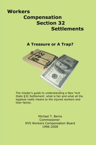 9781470177942: Workers Compensation Section 32 Settlements: A Treasure or A Trap?