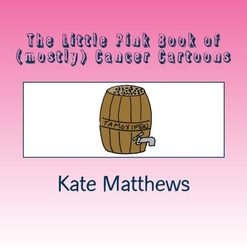 9781470179168: The Little Pink Book of (mostly) Cancer Cartoons