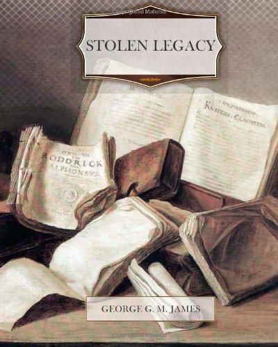 Stolen Legacy: George G.M. James