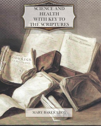 9781470179915: Science and Health with Key to the Scriptures
