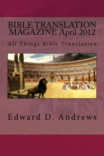 9781470179922: BIBLE TRANSLATION MAGAZINE April 2012: All Things Bible Translation: Volume 10