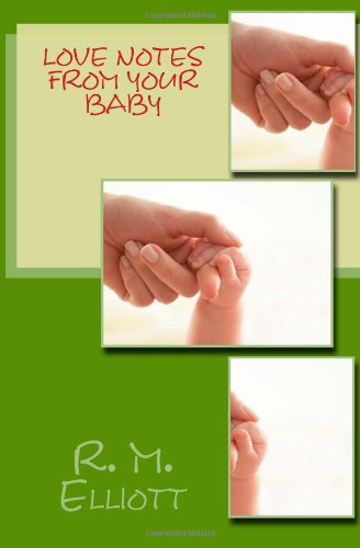 9781470182601: Love Notes from Your Baby