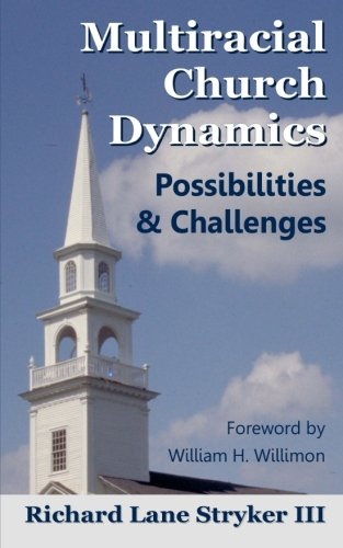 9781470184247: Multiracial Church Dynamics: Possibilities & Challenges