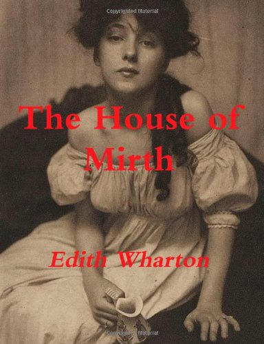 9781470184728: The House of Mirth