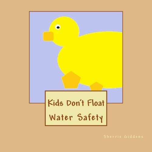 9781470185398: Kids Don't Float: Water Safety
