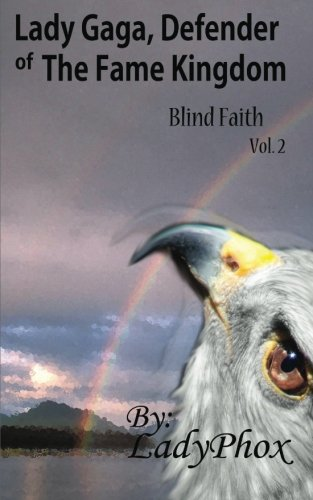9781470187057: Lady Gaga, Defender of The Fame Kingdom: Blind Faith (Volume 2)