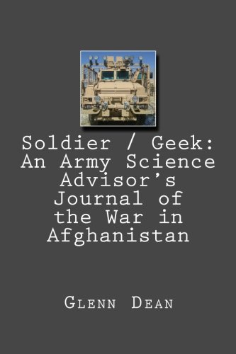 9781470187897: Soldier / Geek: An Army Science Advisor's Journal of the War in Afghanistan