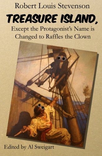 9781470188566: Treasure Island, Except the Protagonist's Name is Changed to Raffles the Clown