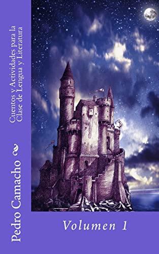 9781470190842: Cuentos y Actividades para la Clase de Lengua y Literatura (Spanish Edition)