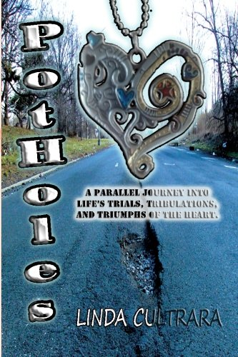 9781470191962: Potholes: a parallel journey into life's trials, tribulations, and triumphs of the heart