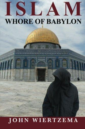 9781470196219: Islam, Whore of Babylon