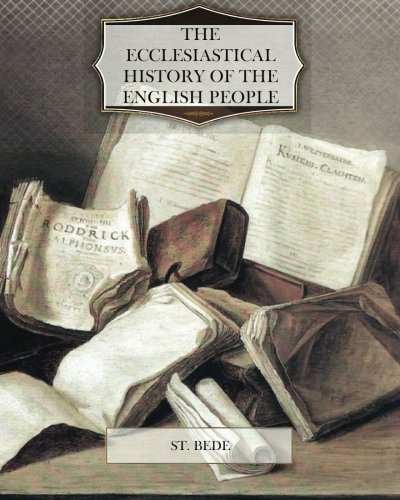 ecclesiastical history of the english people essay In an ecclesiastical history of the english people, the narrator is in what point of view skip to content classic essay blog do you want a similar paper.
