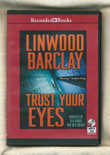 9781470304812: Trust Your Eyes by Linwood Barclay Unabridged MP3 CD Audiobook