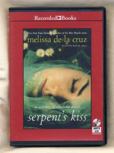 Serpent's Kiss (9781470304911) by Melissa De La Cruz