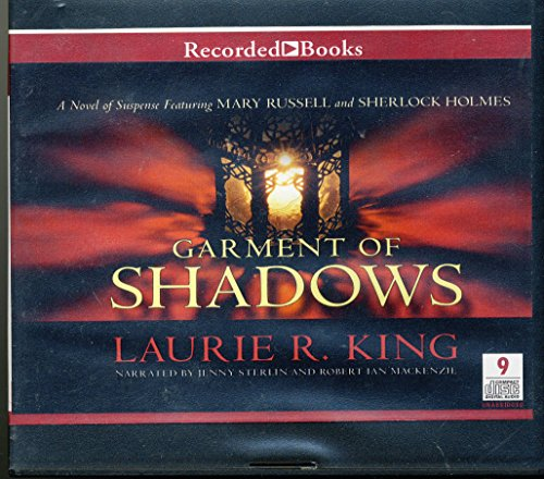 Garment of Shadows by Laurie R. King Unabridged CD Audiobook: Laurie R. King