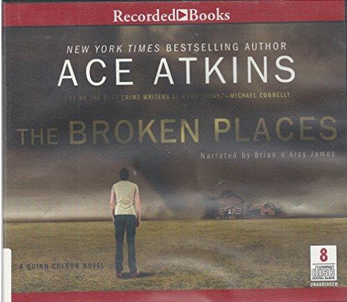 The Broken Places: Ace Atkins