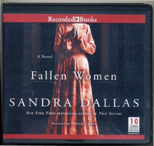 Fallen Women by Sandra Dallas Unabridged CD Audiobook: Sandra Dallas