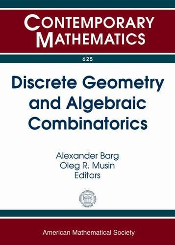Discrete Geometry and Algebraic Combinatorics: Ams Special: Amer Mathematical Society