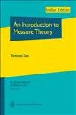 An Introduction To Measure Theory: Terence Tao
