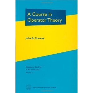9781470409258: Course In Operator Theory, A