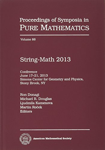 String-Math 2013 (Proceedings of Symposia in Pure: American Mathematical Society