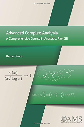 9781470411015: Advanced Complex Analysis: A Comprehensive Course in Analysis, Part 2B
