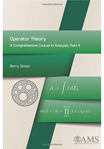 9781470411039: Operator Theory: A Comprehensive Course in Analysis, Part 4