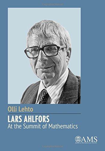 9781470418465: Lars Ahlfors: At the Summit of Mathematics