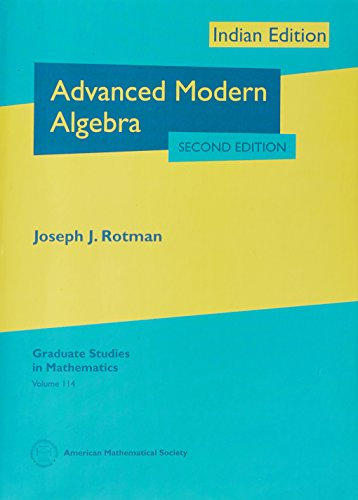 9781470419165: ADVANCED MODERN ALGEBRA (2ND EDN)