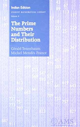 The Prime Numbers and Their Distribution, Volume 6: Gerald Tenenbaum,Michel Mendes France