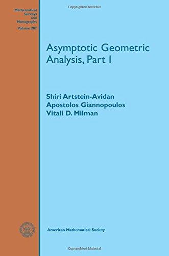 9781470421939: Asymptotic Geometric Analysis (Mathematical Surveys and Monographs)