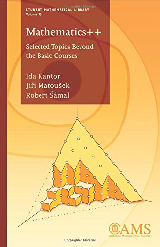 9781470422615: Mathematics: Selected Topics Beyond the Basic Courses (Student Mathematical Library)
