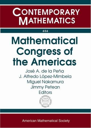 Mathematical Congress of the Americas: First Mathematical: Amer Mathematical Society