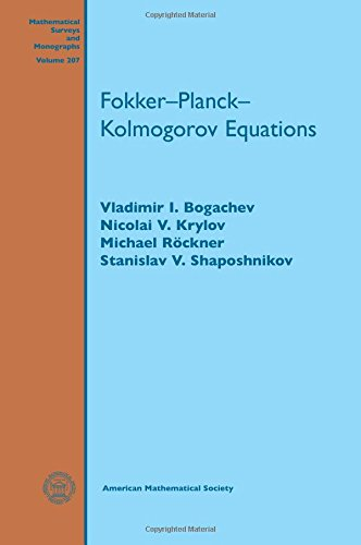 Fokker-planck-kolmogorov Equations (Mathematical Surveys and Monographs): Vladimir I. Bogachev