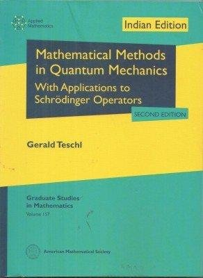 Mathematical Methods In Quantum Mechanics: Gerald Teschl