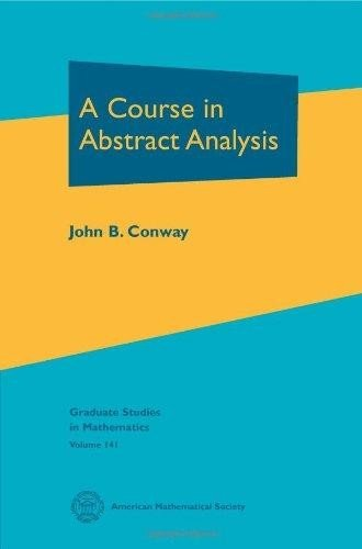 9781470425876: Course In Abstract Analysis