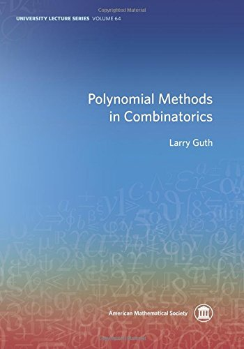 9781470428907: Polynomial Methods in Combinatorics (University Lecture Series)
