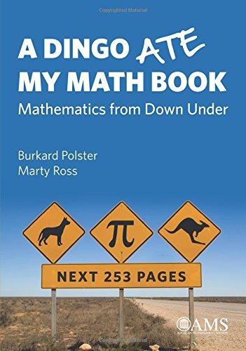 9781470435219: A Dingo Ate My Math Book: Mathematics from Down Under