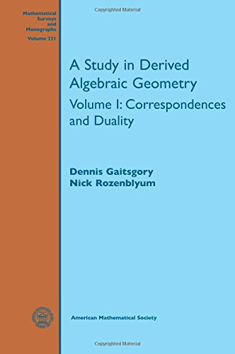 A Study in Derived Algebraic Geometry: Correspondences and Duality (Mathematical Surveys and ...
