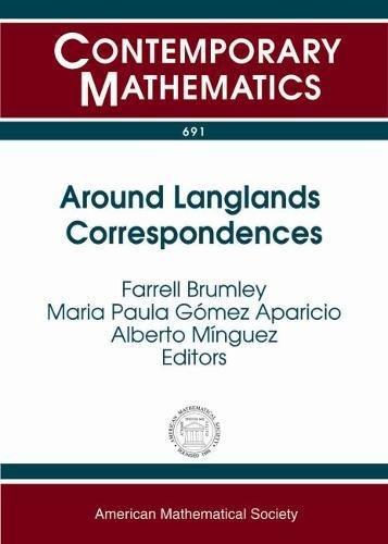 Around Langlands Correspondences (Contemporary Mathematics): Amer Mathematical Society