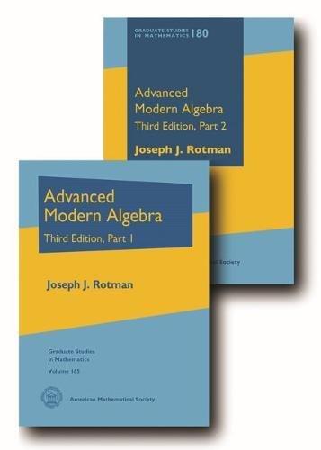 9781470441746: Advanced Modern Algebra (Graduate Studies in Mathematics)