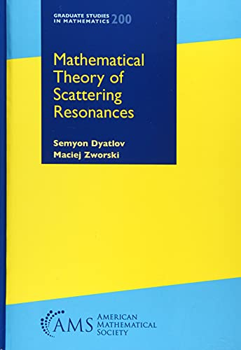 9781470443665: Mathematical Theory of Scattering Resonances