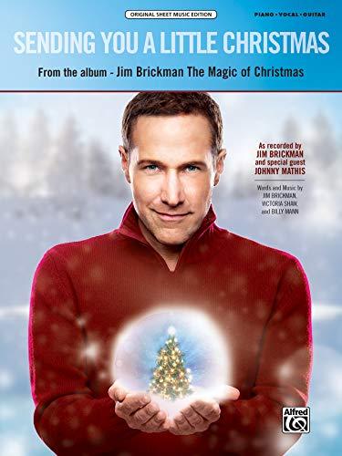 Sending You a Little Christmas: Piano/Vocal/Guitar, Sheet: Jim Brickman, Johnny