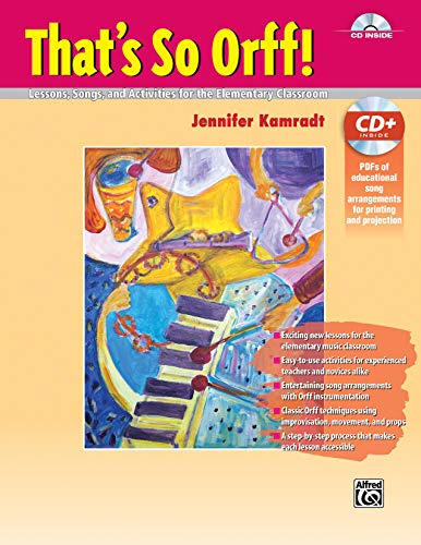 9781470610371: That's So Orff!: Lessons, Songs and Activities for the Elementary Classroom, Book & Data CD