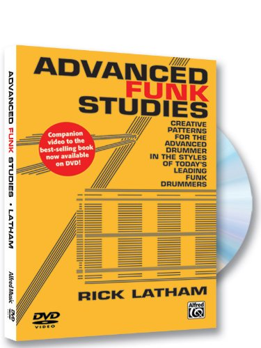 9781470610395: Advanced Funk Studies: Creative Patterns for the Advanced Drummer in the Styles of Today's Leading Funk Drummers
