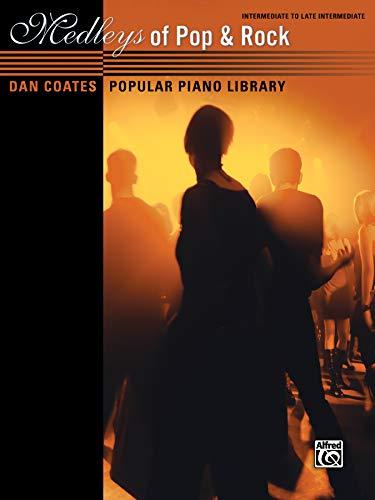 9781470610463: Dan Coates Popular Piano Library -- Medleys of Pop & Rock