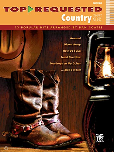 Top-Requested Country Sheet Music: 13 Popular Hits Arranged by Dan Coates (Top-Requested Sheet ...