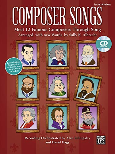 9781470614508: Composer Songs: Meet 12 Famous Composers Through Song Biographies and Activities Included, Book & Enhanced CD