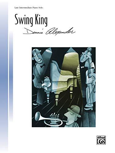 9781470615703: Swing King (Sheet) (Signature Series)