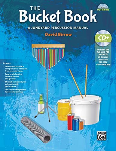 9781470616557: The Bucket Book: A Junkyard Percussion Manual, Book & Data CD